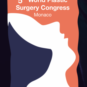 World Plastic Surgery Congress 2018 – Scientific Commitee and Speaker